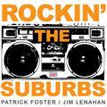 Rockin' the Suburbs