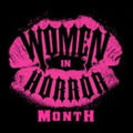 Official Women in Horror Month