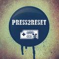 Press2Reset