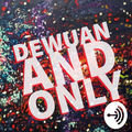 Dewuan And Only / Anchor