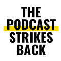 The Podcast Strikes Back Produ