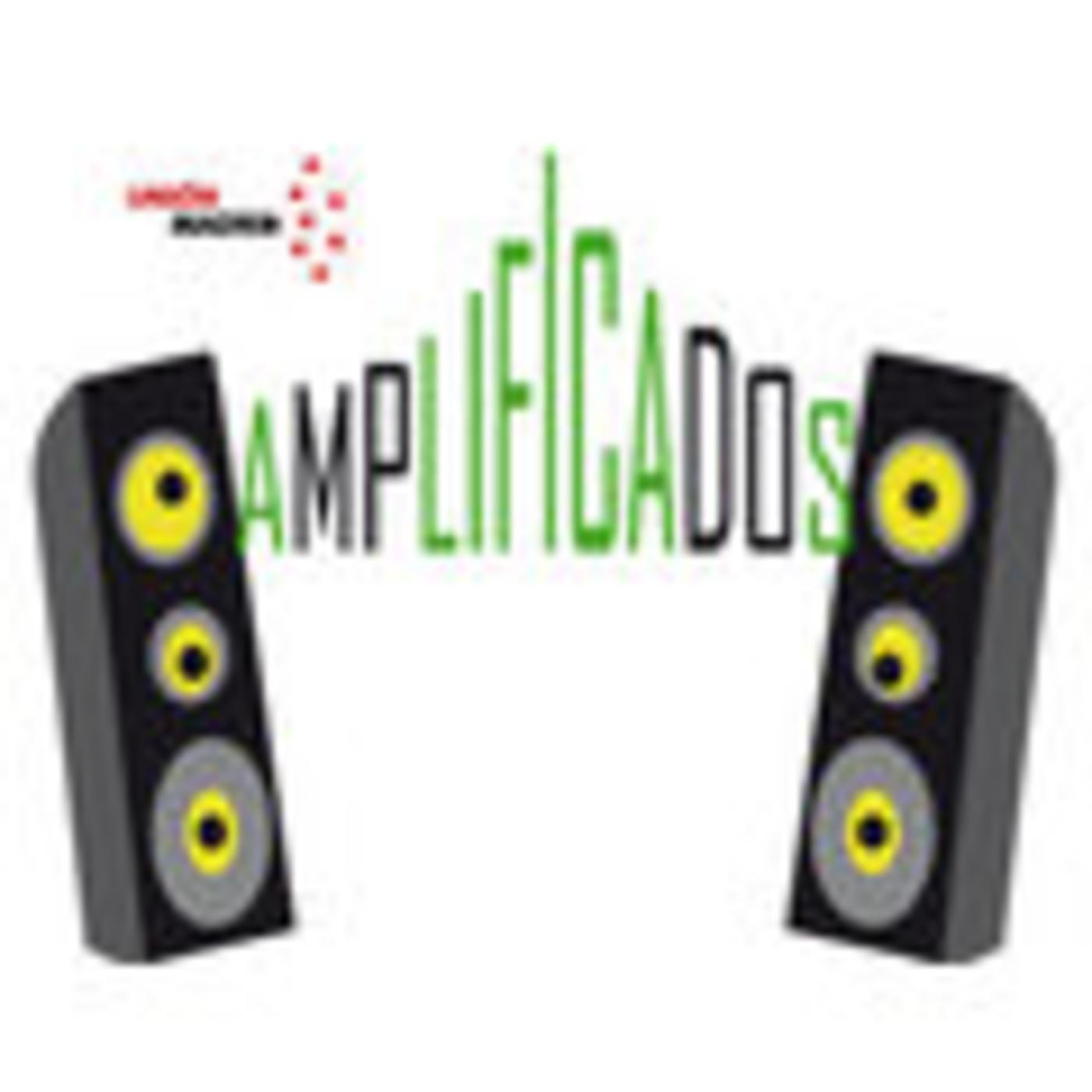 Amplificados - Unión Madrid