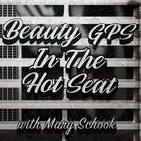 BEAUTY GPS- IN THE HOT SEAT wi
