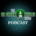 The Dr. Greenthumb Show Podcas