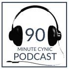 90 Minute Cynic
