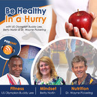 Be Healthy in a Hurry Podcast