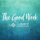 The Good Work | The Event Comp