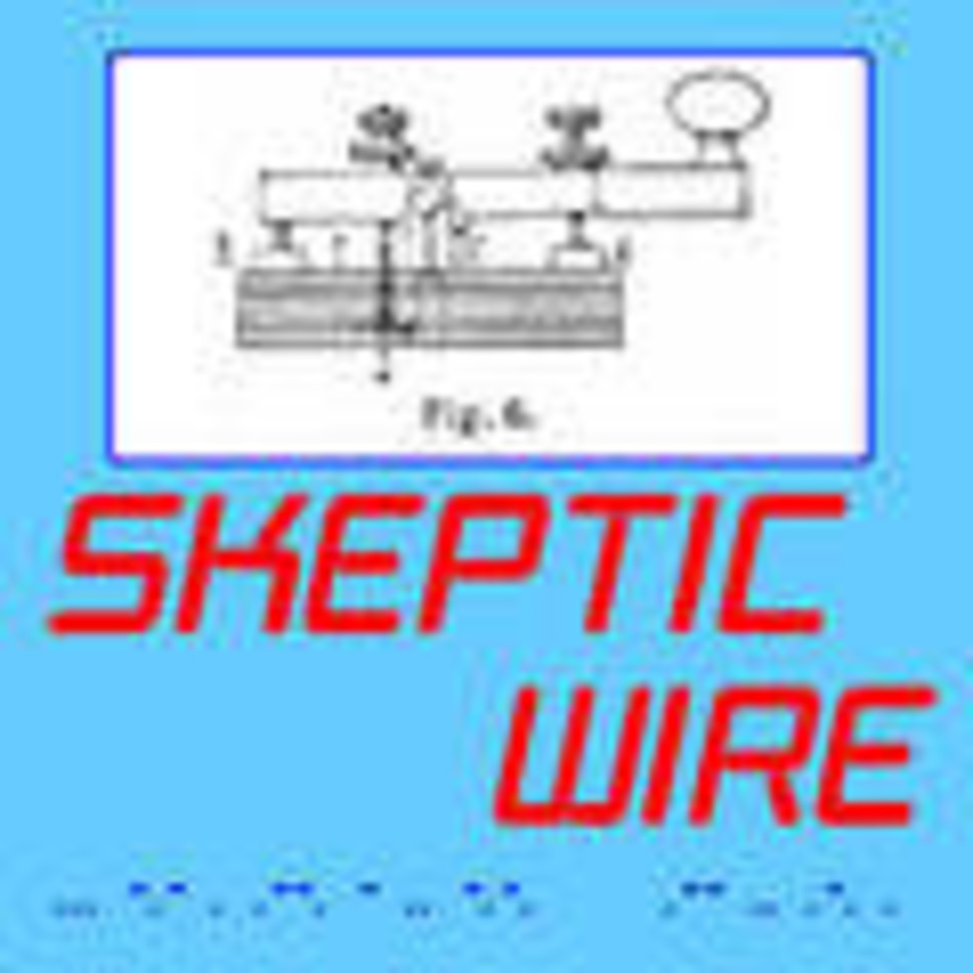 Skeptic Wire Productions and S