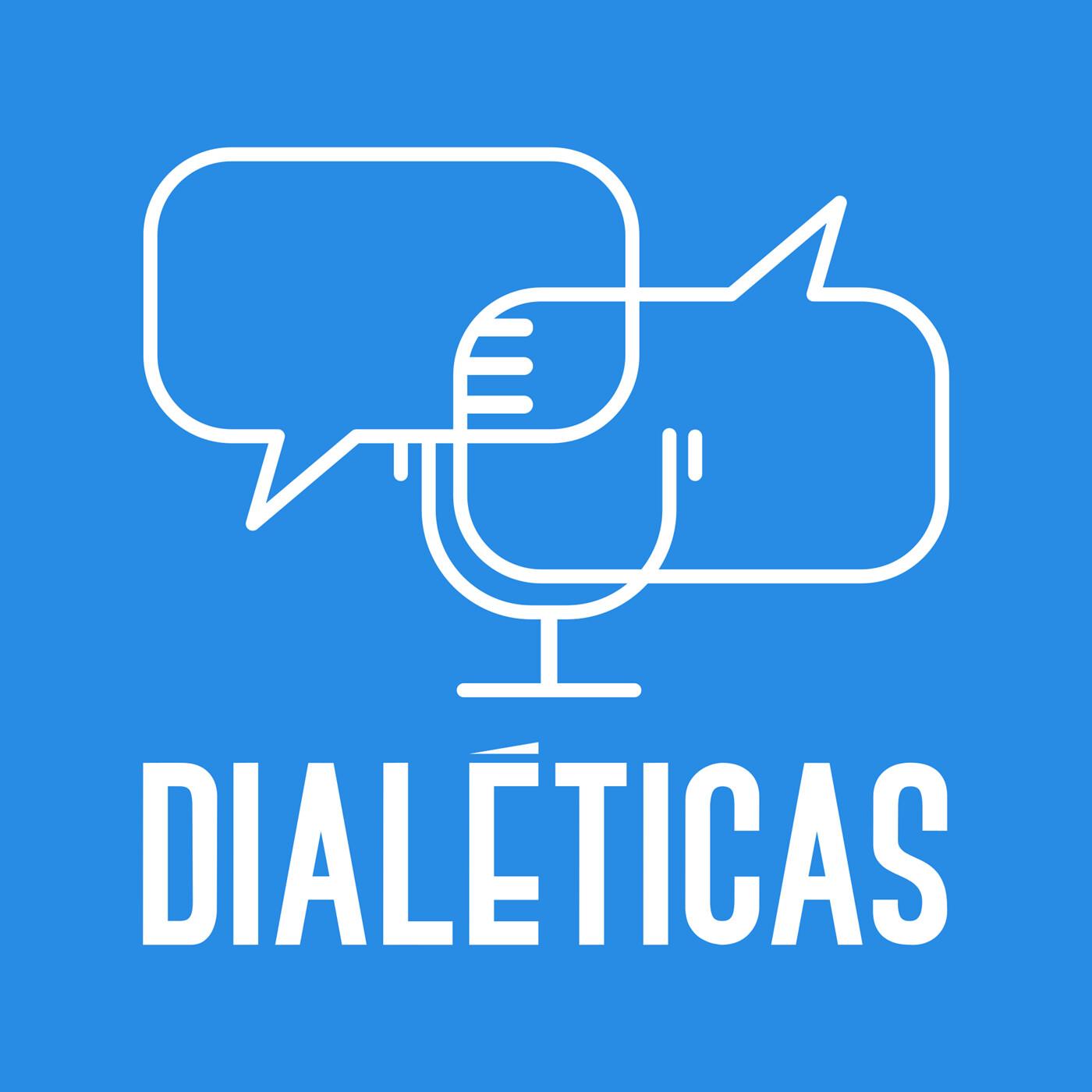Dialéticas Podcast