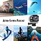 Action Camera Podcast