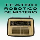 Teatro Robótico de Misterio