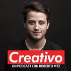 Creativo con Roberto Mtz