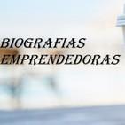 Biografias Emprendedoras