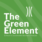 The Green Element: Sustainable