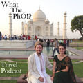 What The PhÓ Travel Podcast
