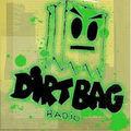 The Dirtbag's Radio Show