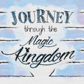 Journey Through The Magic King