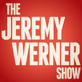 The Jeremy Werner Show