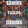Zeroes Talking Heroes