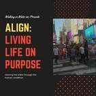 ALIGN: Living Life on Purpose