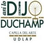 Así lo dijo Duchamp