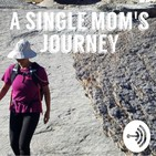 A Single Mom's Journey