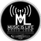 Music is Life Radio Show