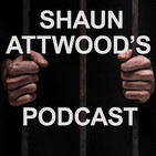 Shaun Attwood's Podcast
