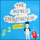 The Honest Entrepreneur Show
