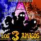 Fnac presenta _ LOS 3 AMIGOS