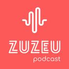 ZuZeu Podcast