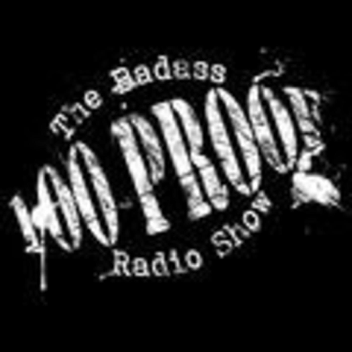 100 Proof - The Badass Radio S