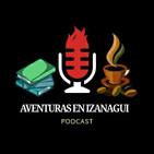 Aventuras en Izanagui