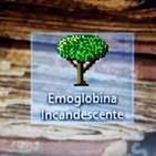 Emoglobina Incandescente