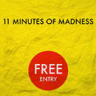 11 Minutes Of Madness