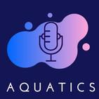 Aquatics