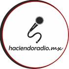 Haciendo Radio MX
