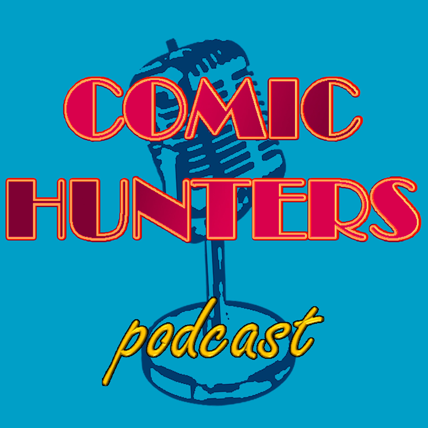 Comic Hunters Podcast
