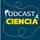 Un podcast de ciencia