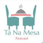 Tá Na Mesa Podcast