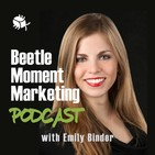 Beetle Moment Marketing Podcas
