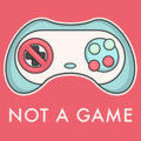 Not a Game podcast