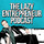 The Lazy Entrepreneur podcast