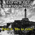 EL Faro Del Humo Negro Podcast