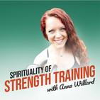 Spirituality of Strength Train