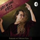 Breaking FREE: Körper, Essen,