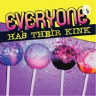 Everyone Has Their Kink
