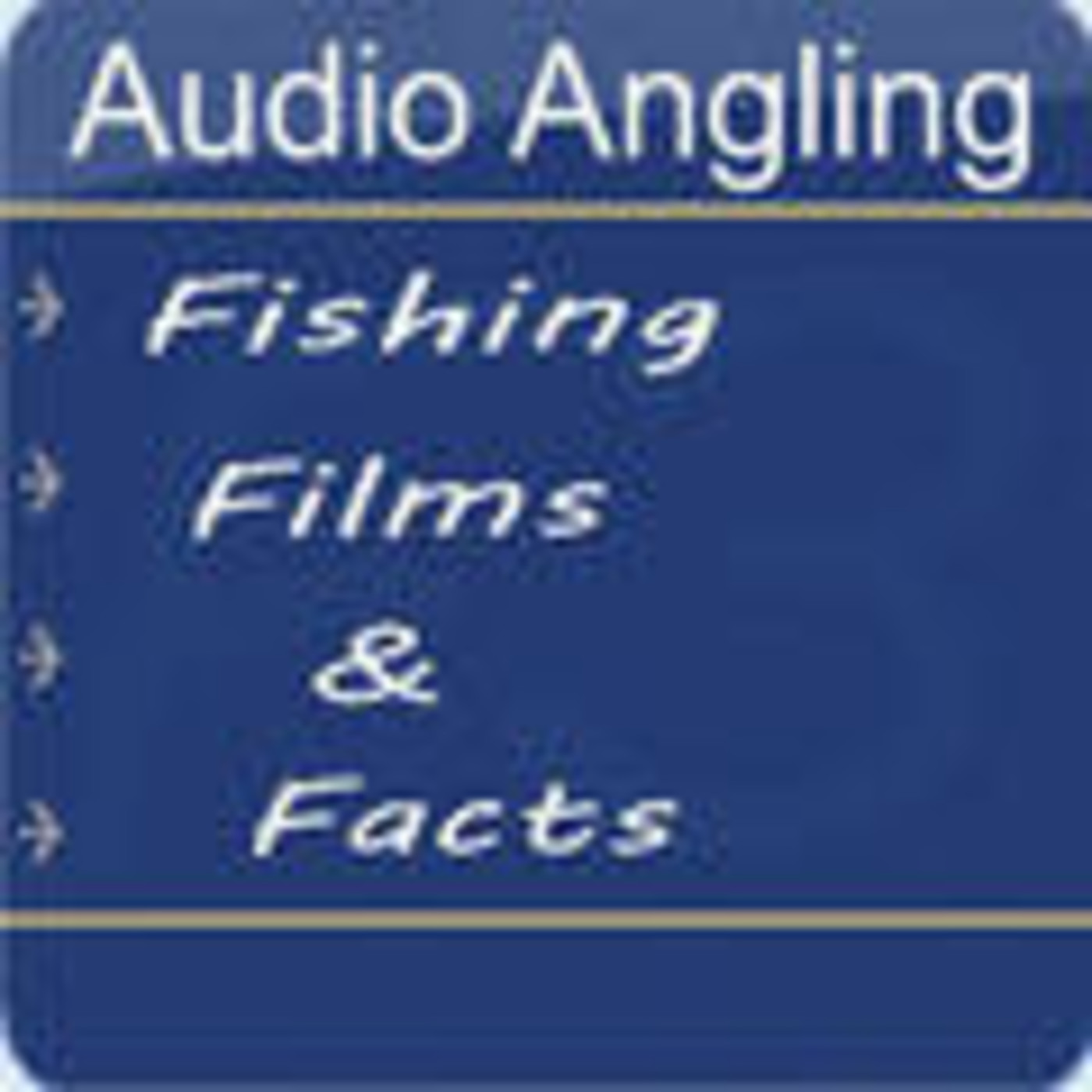 Fishing Films & Facts