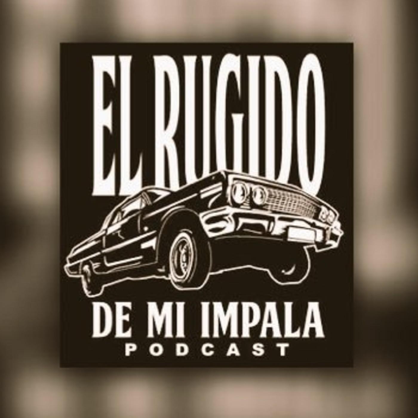 El Rugido de mi Impala
