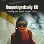 Unapologetically KK